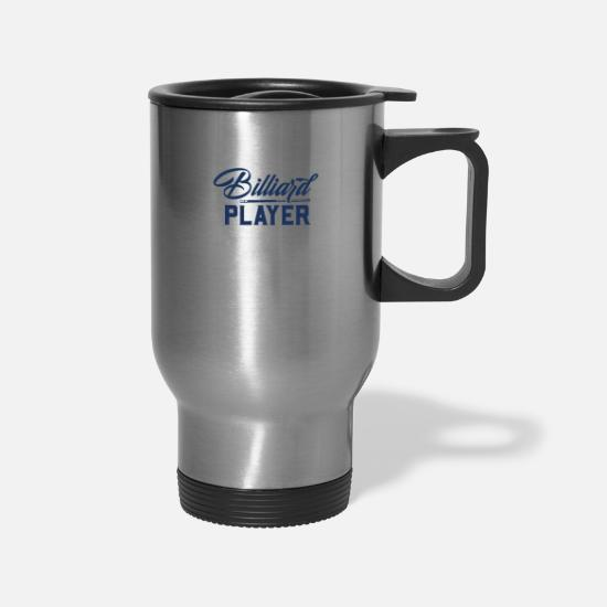 Pool Mugs & Drinkware - Billiard Table Billard Pool Billiard Billard Ball - Travel Mug silver