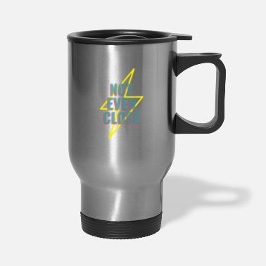 Evening NOT EVEN CLOSE - Travel Mug