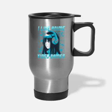 Kawaii I Like Anime Video Games And Maybe 3 People - Travel Mug