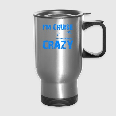 Cruise Ship Shirt - Travel Mug