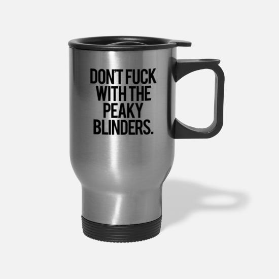 Quotes Mugs & Drinkware - peaky blinders - Travel Mug silver