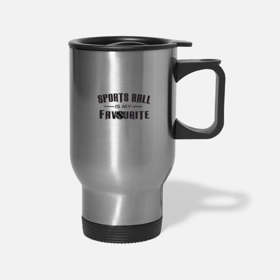 Running Mugs & Drinkware - Sports Ball Is My Favourite - Travel Mug silver
