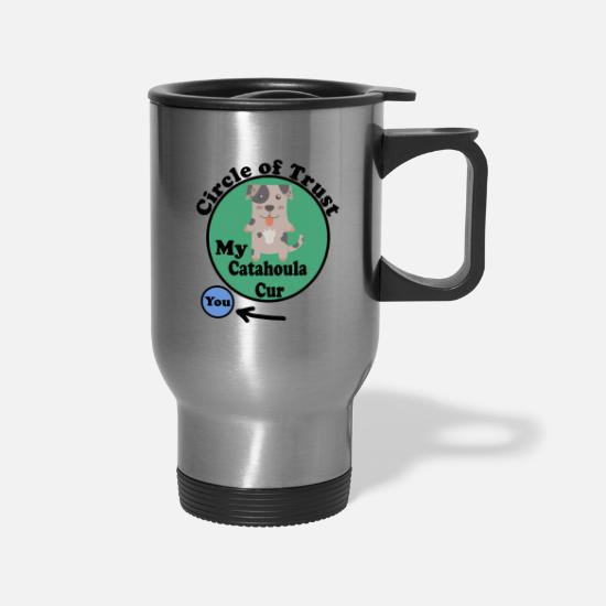 Dog Lover Mugs & Drinkware - Circle Of Trust Cute Catahoula Cur - Travel Mug silver