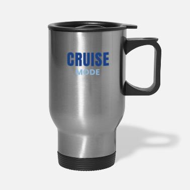 Cruise Cruise Mode Cruising Design Family Cruises - Travel Mug