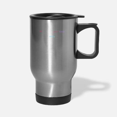 Net If sad be happy funny motivational quote Developer - Travel Mug