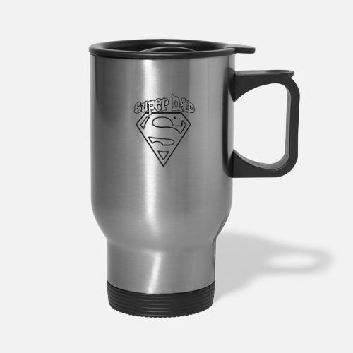 Super Dad Funny Gift Idea For The Family Travel Mug Spreadshirt