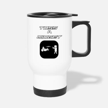 Funny Funny And Awesome Toss Tshirt Design TOSS A MIDGET - Travel Mug