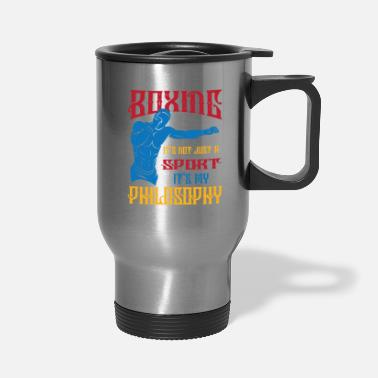Sports Boxing Sport Philosohy of Life - Travel Mug