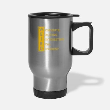 Genius Wonderful Exciting Interesting Real & Different - Travel Mug