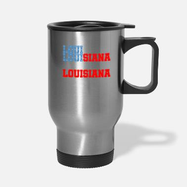 Louisiana Louisiana - Travel Mug