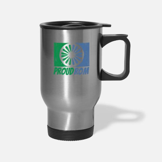 Roma Mugs & Drinkware - You are Roma or Roma and proud of it - Travel Mug silver