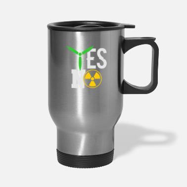 Nuclear Power YES NO Wind Power nuclear power - Travel Mug