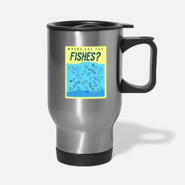 Where Are The Where are the fishes? - Travel Mug