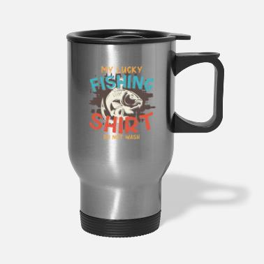 Read My lucky fishing shirt do not wash - Travel Mug