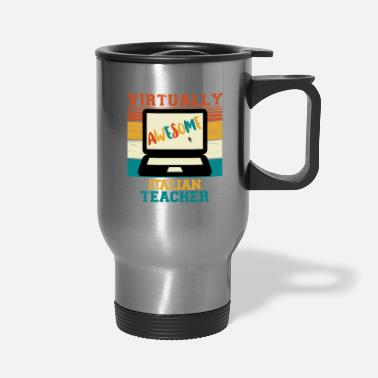 Back To School Virtually Awesome Italian Teacher Gift - Travel Mug