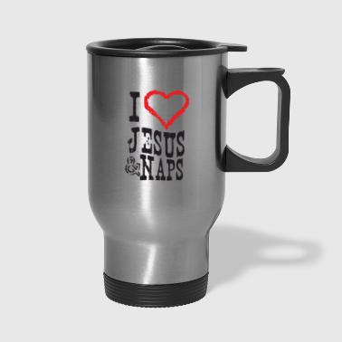 I Love Jesus I Love Jesus And Naps - Travel Mug