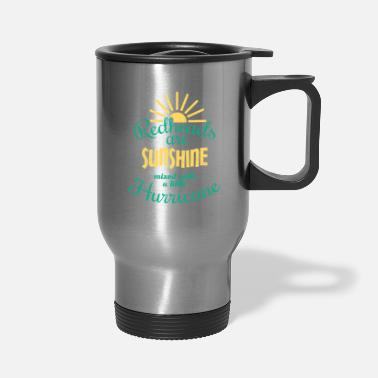 Redheads Redheads Are Sunshine - Travel Mug