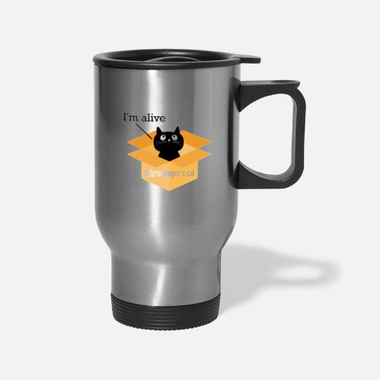 Pet Mugs & Drinkware - I'm Alive Schrodingers Cat - Travel Mug silver