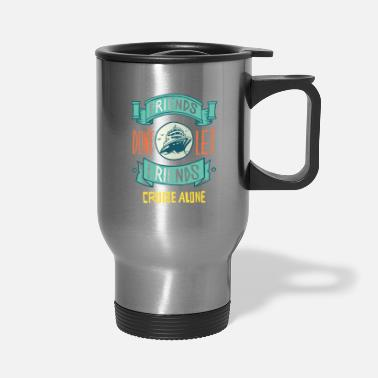 Cruise Fun Cruising Shirt - Friends And Family Cruise - Travel Mug