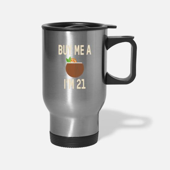 Birthday Mugs & Drinkware - Buy me a Coconut Cocktail - Travel Mug silver