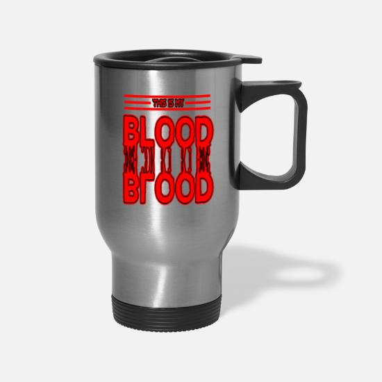 Blood Splatter Mugs & Drinkware - This is my blood type blood drop stains splatter - Travel Mug silver