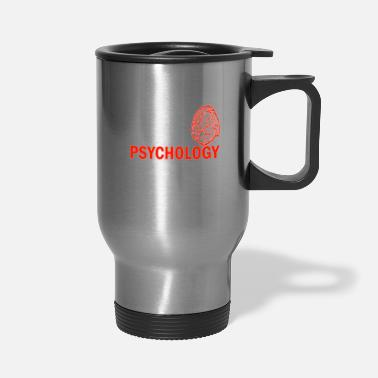 Psychology Student Psychology Student No Money no Life No Sleep - Travel Mug