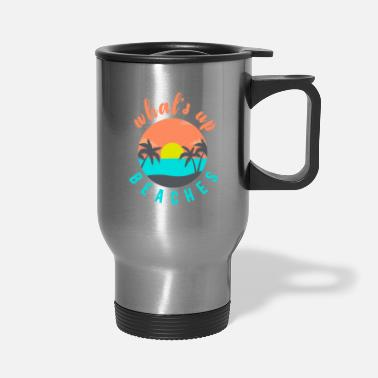 Vintage What´s up Beaches - Travel Mug