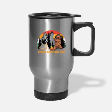 Shuh Duh Fuh Bear Shuh Duh Fuh Cup Bear Drinking Beer Camping Hiking - Travel Mug