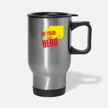 Owned Be your own hero - Travel Mug