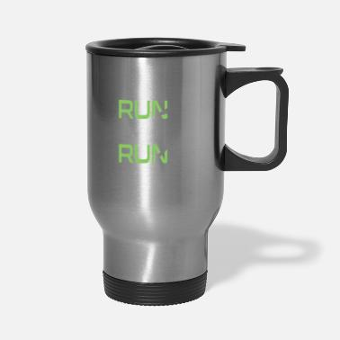 Running Run Race Running Saying - Travel Mug