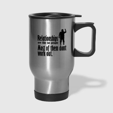 relationships - Travel Mug