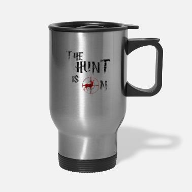 Hunting The hunt is on - Travel Mug