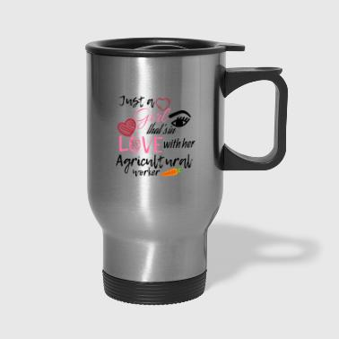 A girl that's in love with her agricultural worker - Travel Mug