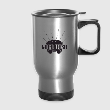 ### Gold Rush Shirt ### - Travel Mug