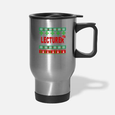 Lecturer Just Spend Christmas Day With Lecturer - Travel Mug