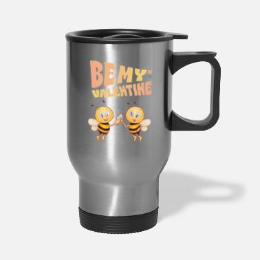 Bumble Bee Bee Mine, Valentine - Travel Mug