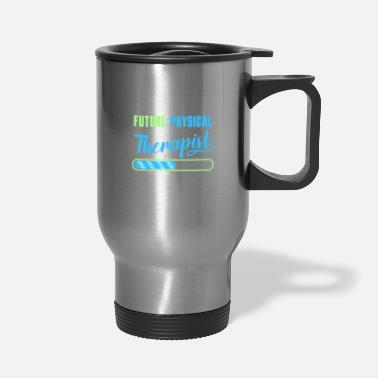 Download Future Physical Therapist Downloading Please Wait - Travel Mug