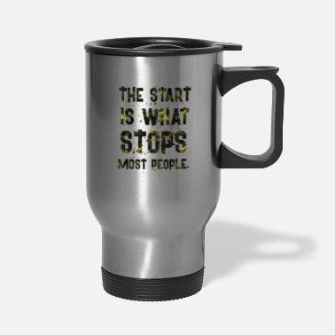 Start THE START IS - Travel Mug