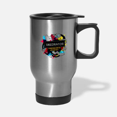 Decoration DECORATOR - Travel Mug