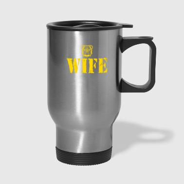 Marine Wife Shirt Marine Shirt Marine Gifts - Travel Mug