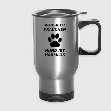 Caution Mistress - dog is harmless - Travel Mug