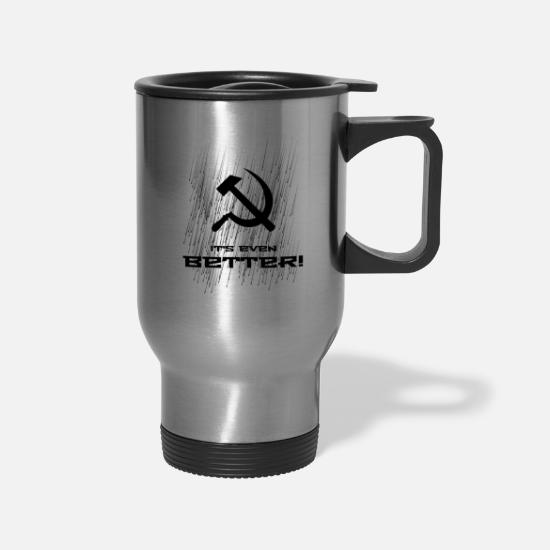 Rain Mugs & Drinkware - Communism - it's even better! - Travel Mug silver