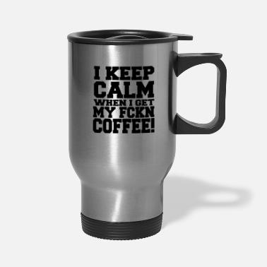 Funny Coffee Funny Coffee Shirt Mug - Travel Mug