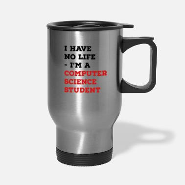 Science Student computer science student - Travel Mug