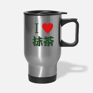 Matcha I Love Matcha - Travel Mug