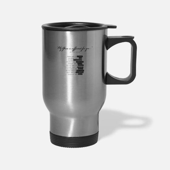 Page Mugs & Drinkware - My Grace Is Sufficient (2 Cor 12:9) - Travel Mug silver