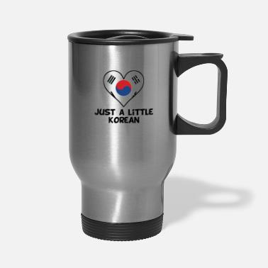 Korean Just A Little Korean - Travel Mug