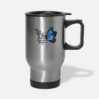Conform Do not be conformed co, butterfly - Travel Mug