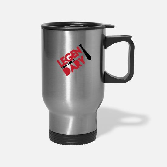 Art Mugs & Drinkware - Legendary wai for it - Travel Mug silver