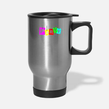 Party party party - Travel Mug